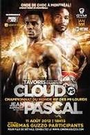 Onde de Choc: Tavoris Cloud VS Jean Pascal