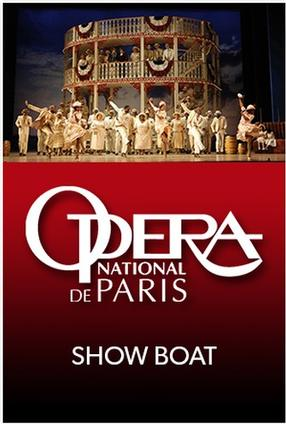SHOWBOAT: OPERA NATIONAL DE PARIS