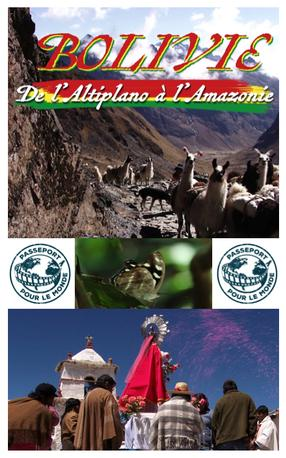 Passport Bolivie : De l'Altiplano à l'Amazonie