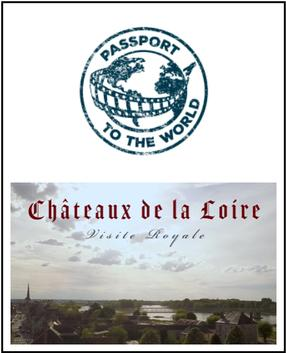 Passport - Châteaux of the Loire: Royal Visit