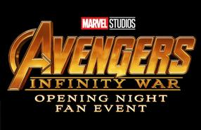 Opening Night Fan Event - Avengers: Infinity War - 3D