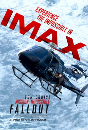 Mission: Impossible - Fallout - An IMAX Experience