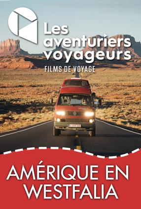 Aventuriers - Amérique du Nord en Westfalia - 1 couple, 1 an, 40,000km