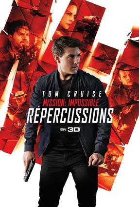 Mission : Impossible - Répercussions - 3D