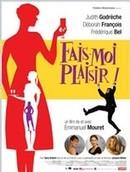 Fais-moi plaisir ! (Original French version)