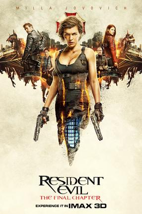 RESIDENT EVIL: THE FINAL CHAPTER 3D - An IMAX 3D Experience