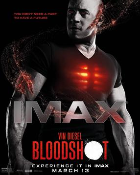Bloodshot - The IMAX Experience
