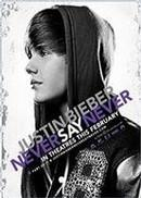Justin Bieber: Never Say Never 3D (version originale Anglaise)