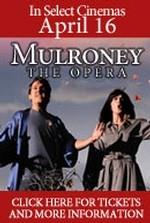 Mulroney: The Opera (version originale en Anglais)