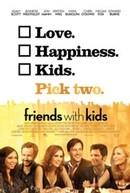 Friends With Kids (version originale)